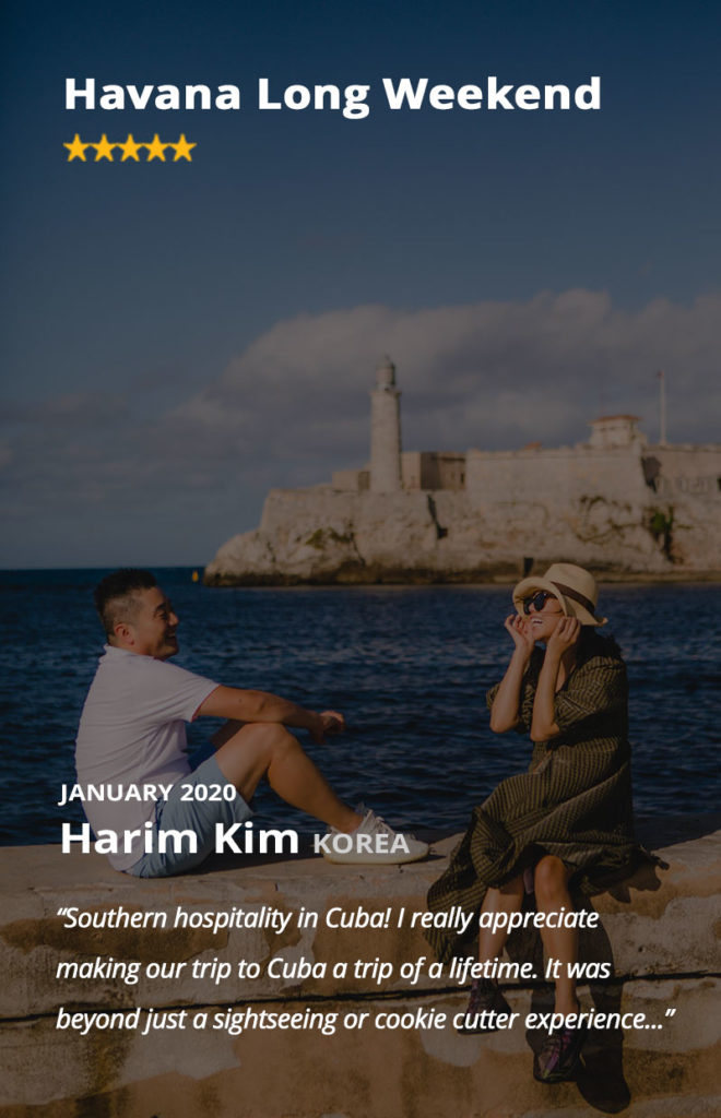 Harim and Stephanie Kim from Korea (currently living in Seattle) booked our Havana Long Weekend Tour. They loved spending time on the Malecon in Havana, overlooking El Morro Castle.